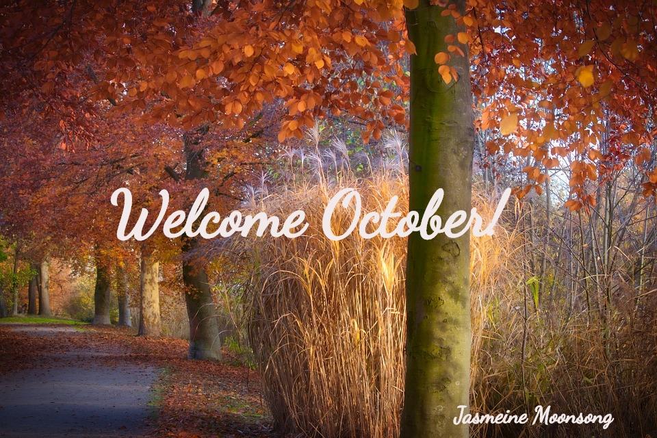 Welcome October Jasmeine Moonsong